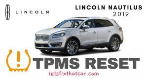 TPMS Reset-Lincoln Nautilus 2019 Tire Pressure Sensor