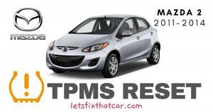 TPMS Reset-Mazda 2 2011-2014 Tire Pressure Sensor