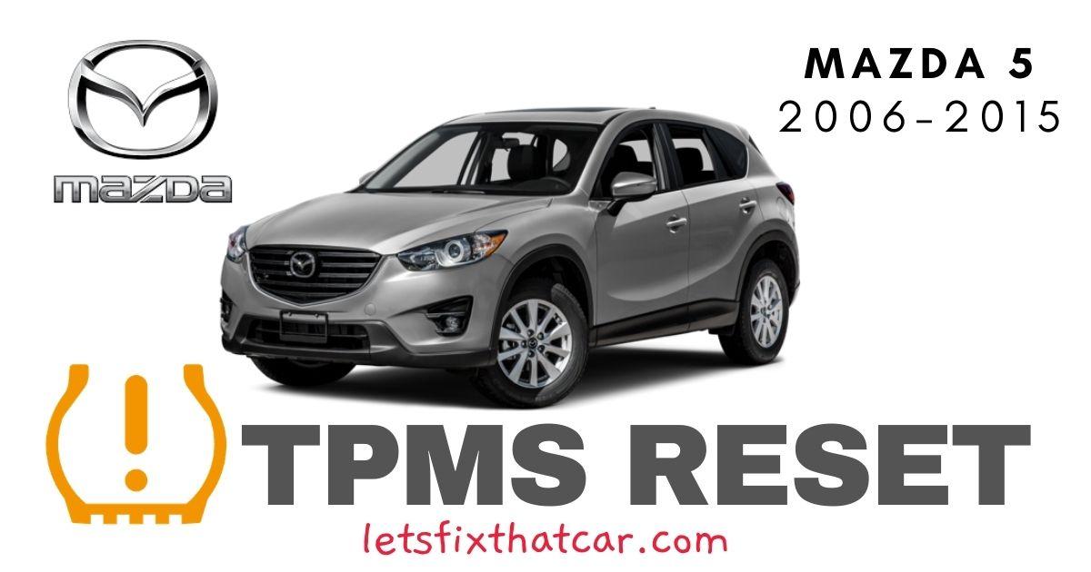 TPMS Reset-Mazda 5 2006-2015 Tire Pressure Sensor