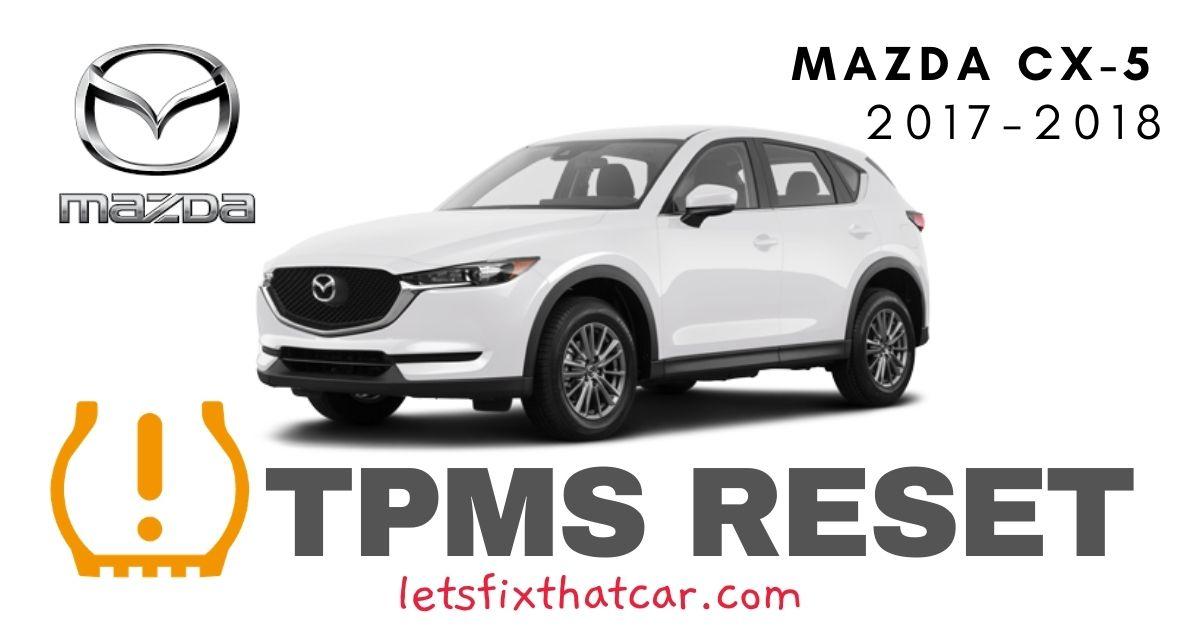 TPMS Reset-Mazda CX-5 2017-2018 Tire Pressure Sensor