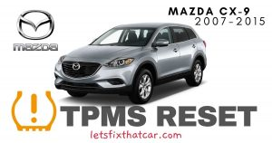 TPMS Reset-Mazda CX-9 2007-2015 Tire Pressure Sensor