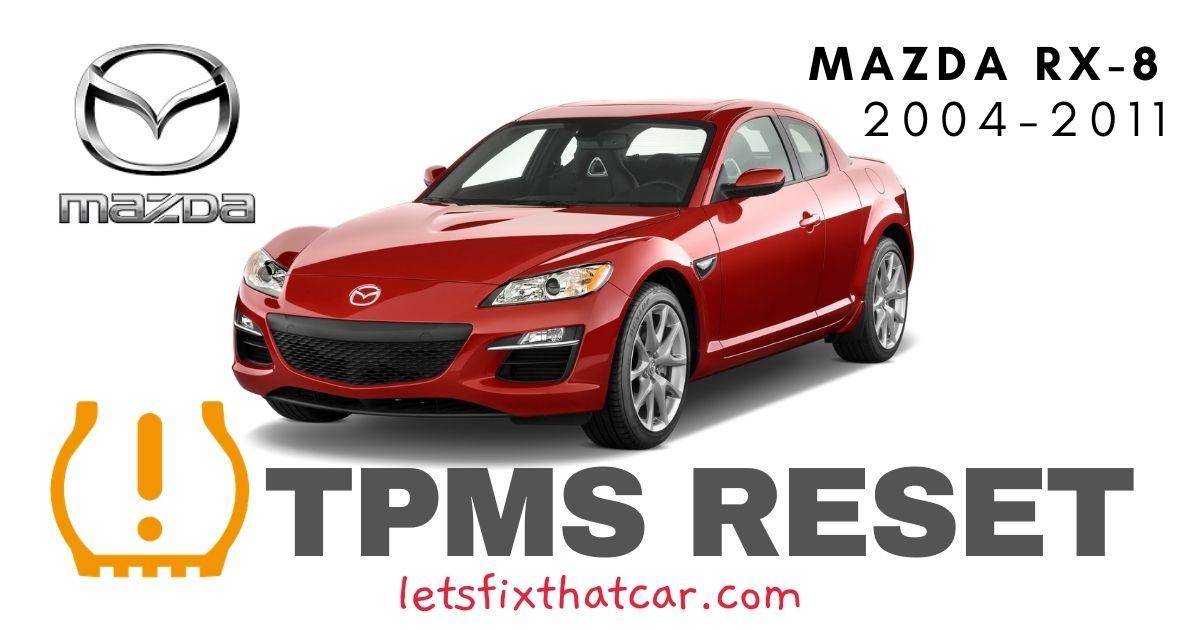 TPMS Reset-Mazda RX-8 2004-2011 Tire Pressure Sensor