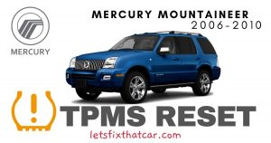 TPMS Reset-Mercury Mountaineer 2006-2010 Tire Pressure Sensor