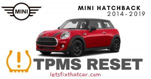 TPMS Reset-Mini Hatchback 2014-2019 Tire Pressure Sensor