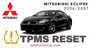 TPMS Reset: Mitsubishi Eclipse 2006-2007 Tire Pressure Sensor