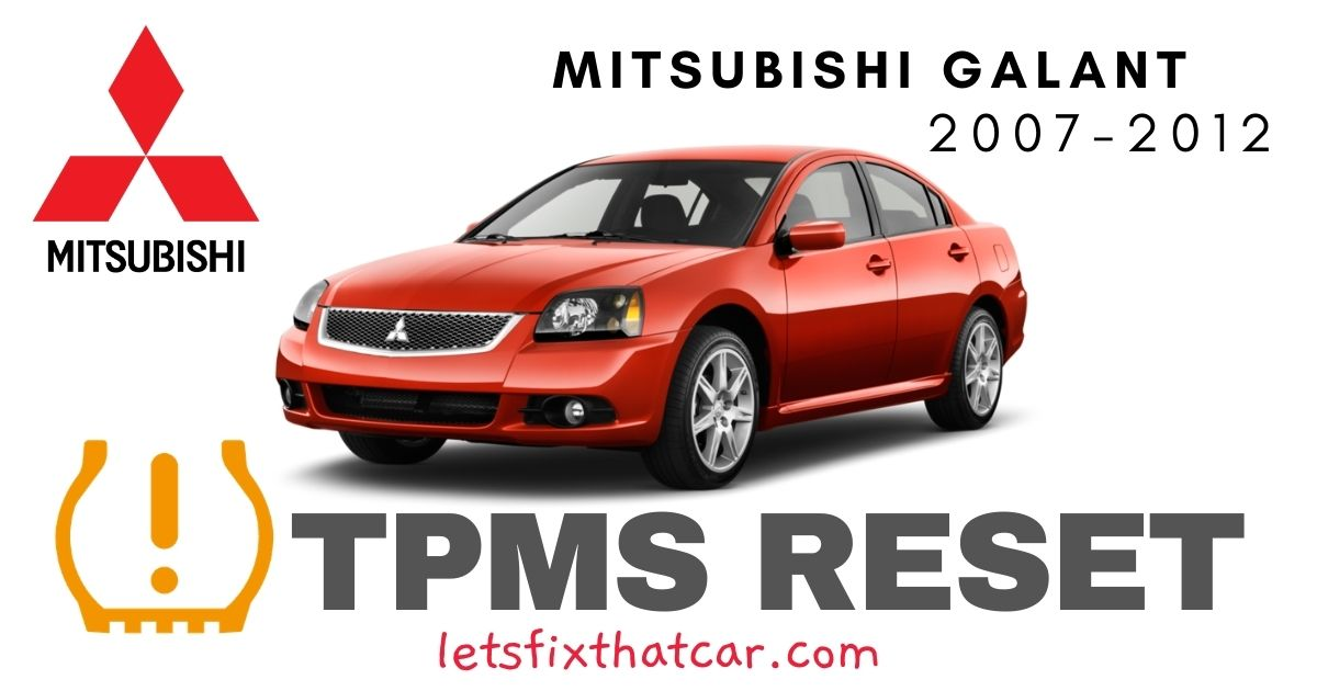 TPMS Reset-Mitsubishi Galant 2007-2012 Tire Pressure Sensor