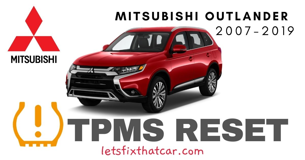 TPMS Reset-Mitsubishi Outlander 2007-2019 Tire Pressure Sensor