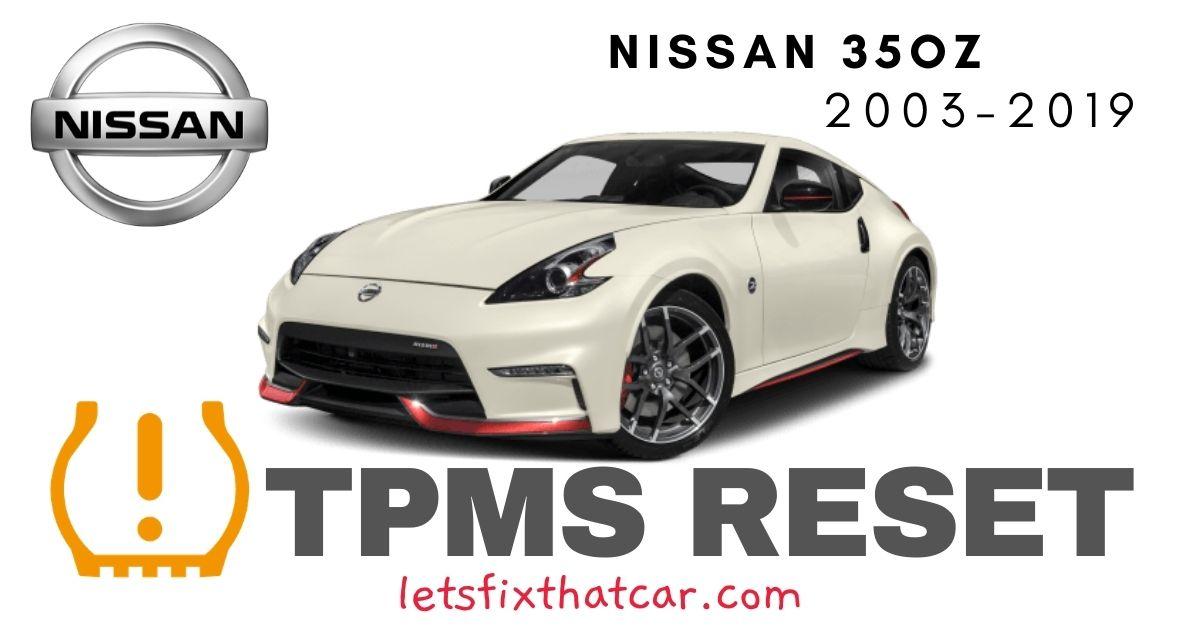 TPMS Reset-Nissan 35OZ 2003-2019 Tire Pressure Sensor