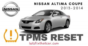 TPMS Reset-Nissan Altima Coupe 2013-2014 Tire Pressure Sensor