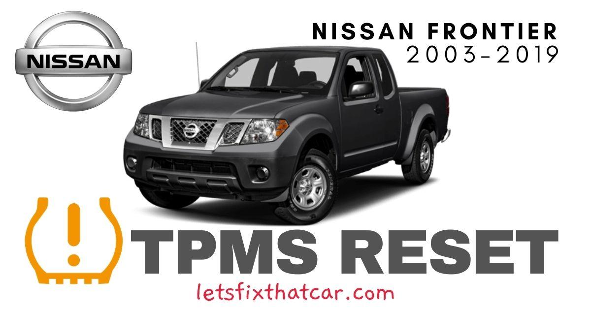 TPMS Reset-Nissan Frontier 2003-2019 Tire Pressure Sensor