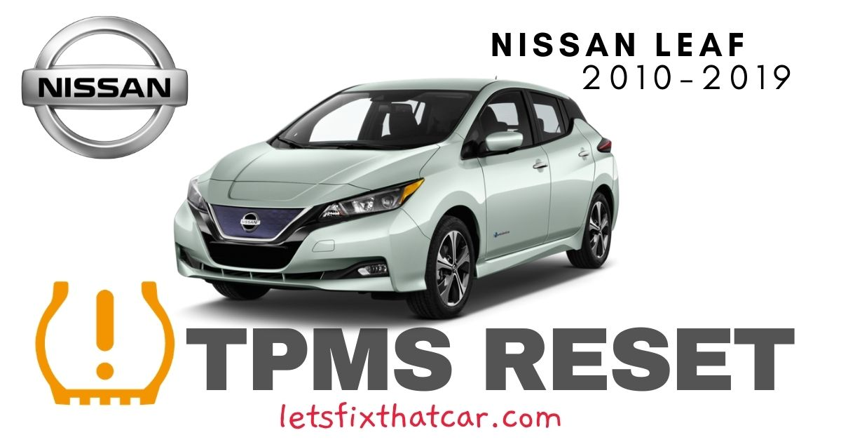 TPMS Reset-Nissan Leaf 2010-2019 Tire Pressure Sensor
