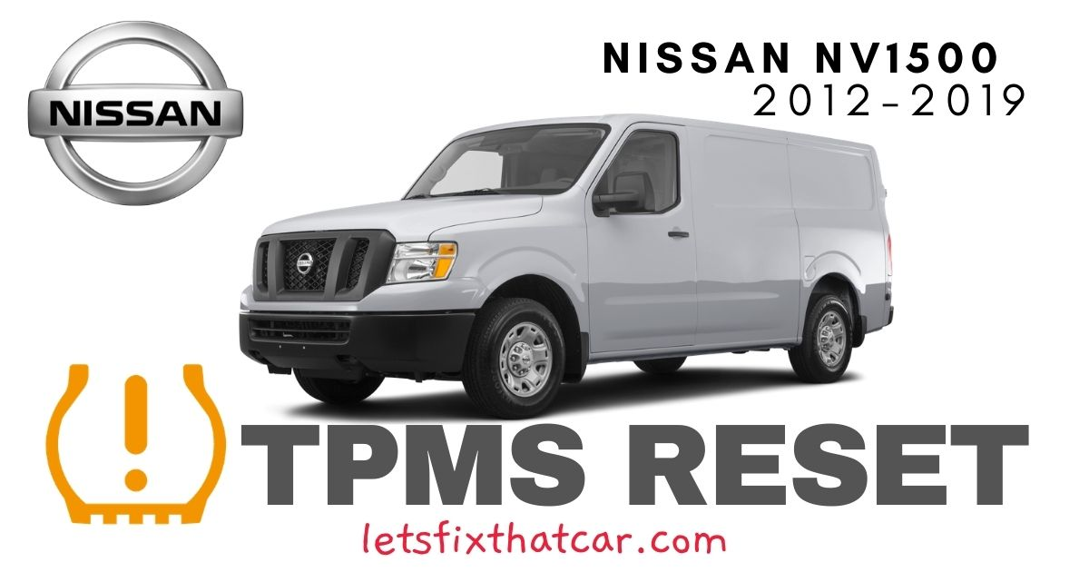 TPMS Reset-Nissan NV1500 2012-2019 Tire Pressure Sensor