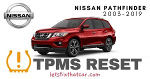 TPMS Reset-Nissan Pathfinder 2003-2019 Tire Pressure Sensor