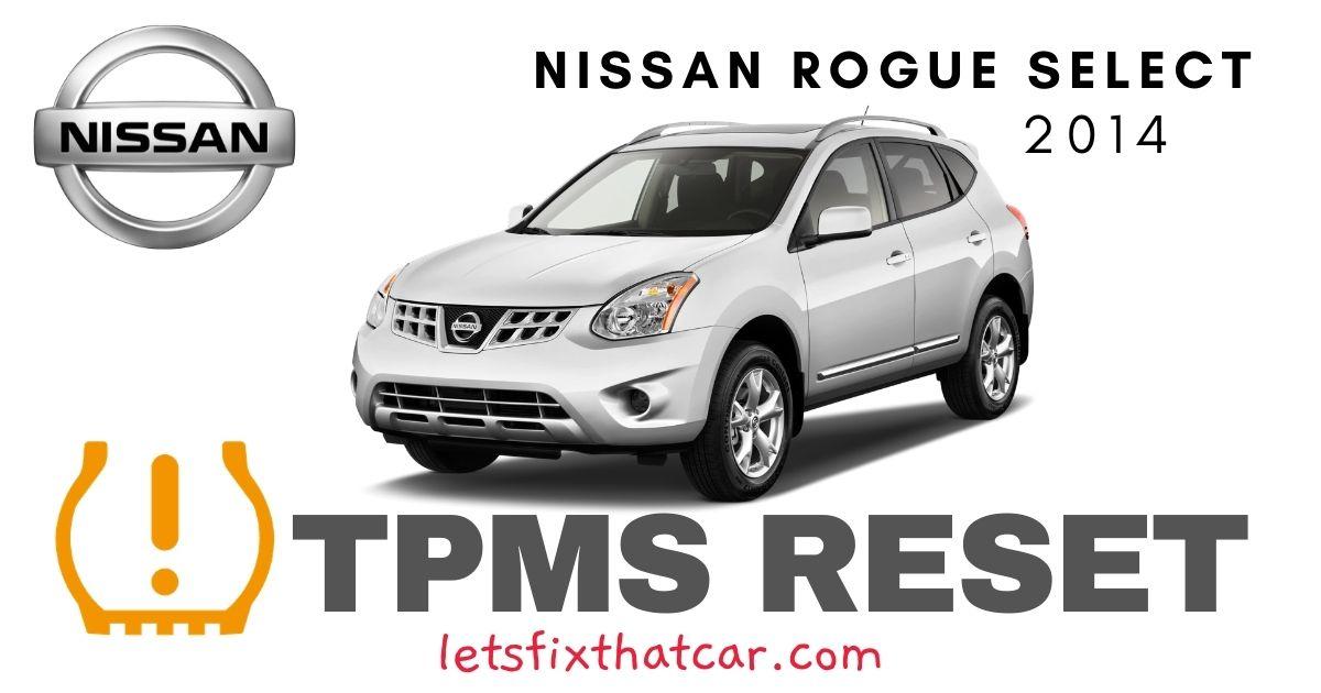 TPMS Reset-Nissan Rogue Select 2014 Tire Pressure Sensor