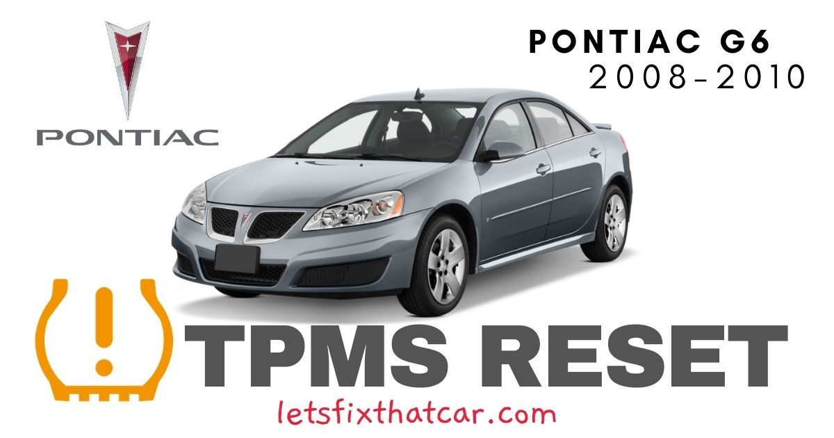 TPMS Reset-Pontiac G6 2008-2010 Tire Pressure Sensor