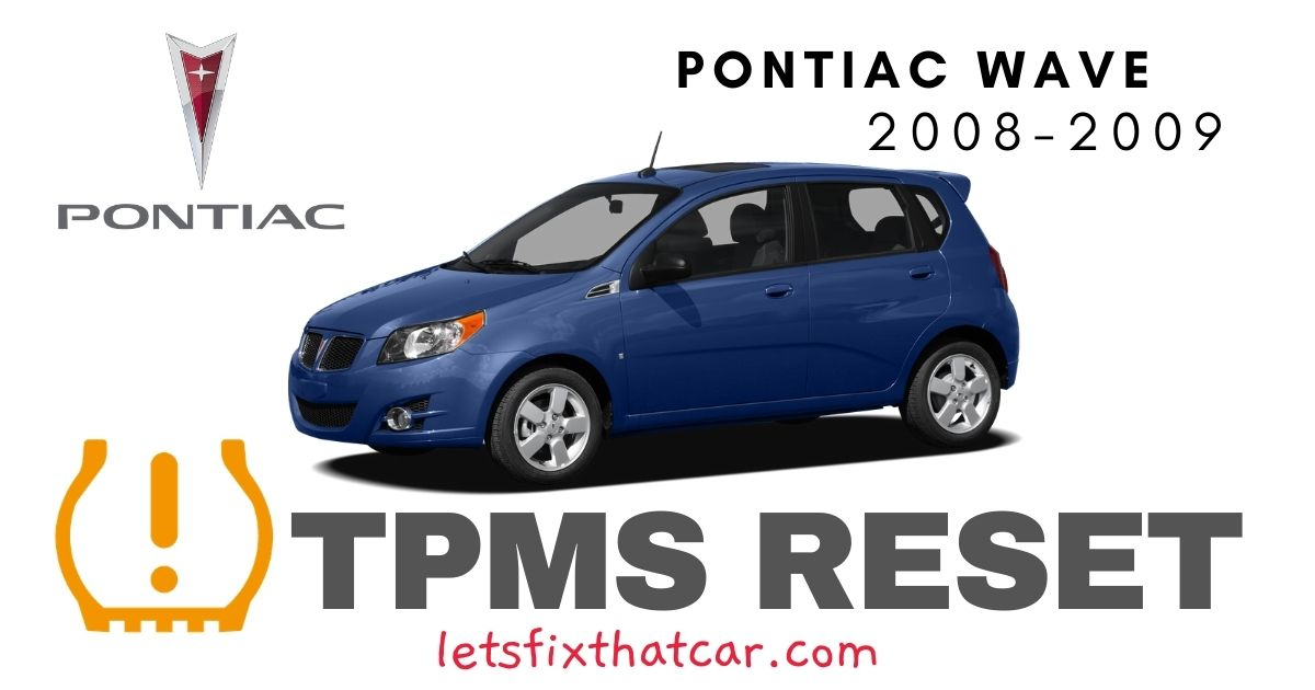 TPMS Reset-Pontiac Wave 2008-2009 Tire Pressure Sensor