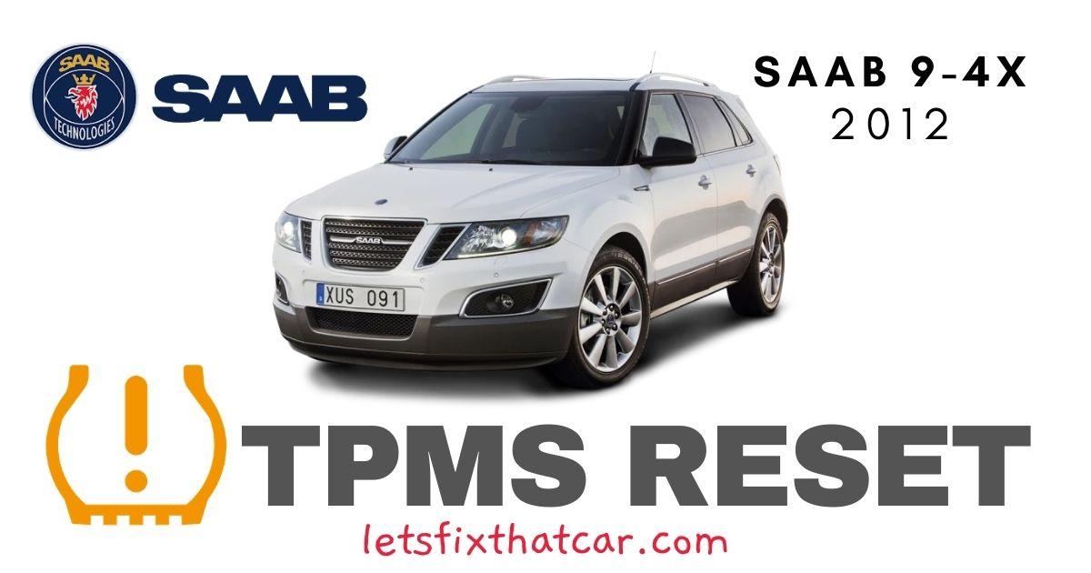 TPMS Reset-Saab 9-4X 2012 Tire Pressure Sensor