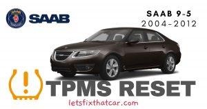 TPMS Reset-Saab 9-5 2004-2012 Tire Pressure Sensor