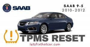 TPMS Reset-Saab 9-5 2010-2012 Tire Pressure Sensor