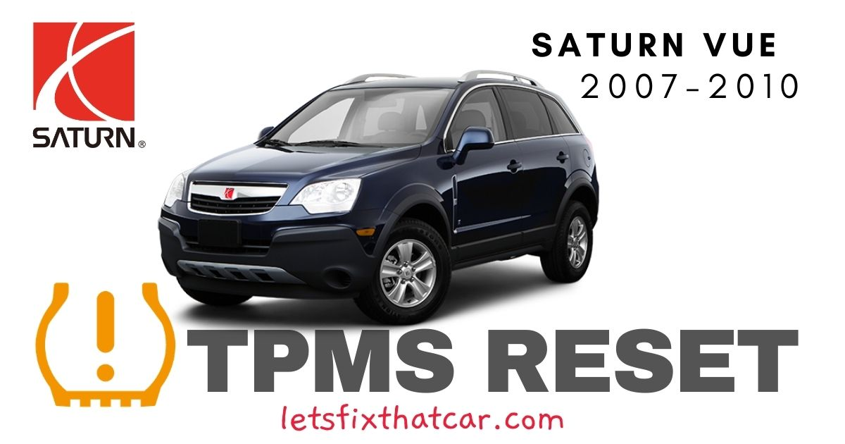 TPMS Reset-Saturn Vue 2007-2010 Tire Pressure Sensor