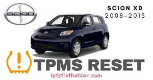 TPMS Reset-Scion xD 2008-2015 Tire Pressure Sensor