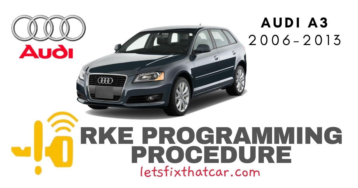 KeyFob RKE Programming Procedure-Audi A3 2006-2013