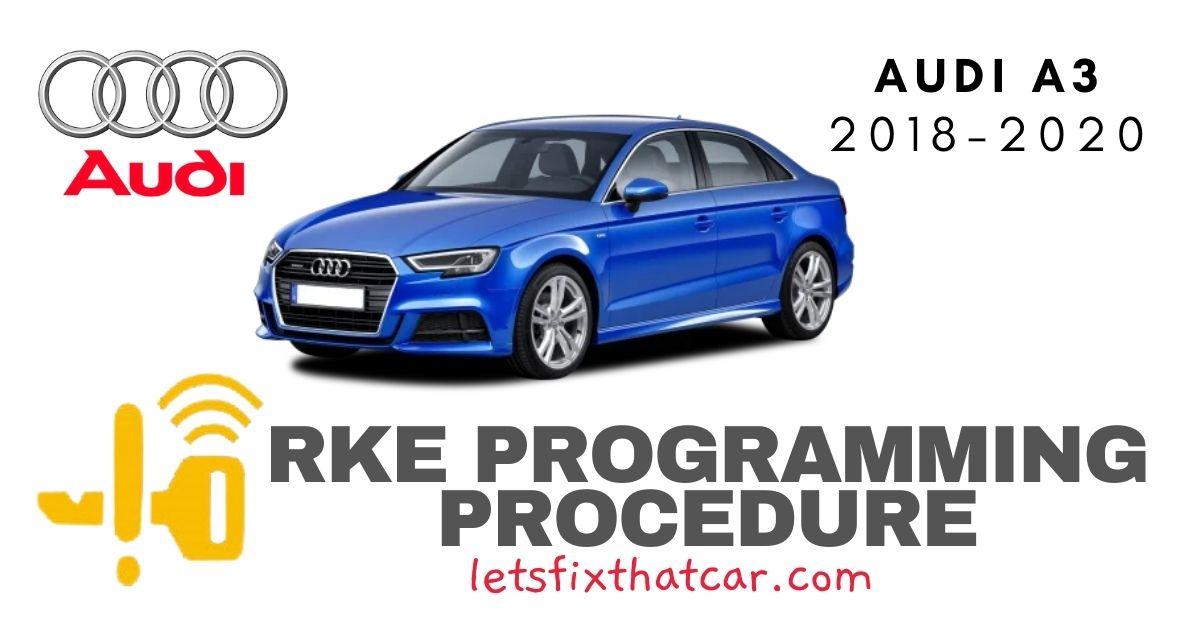 KeyFob RKE Programming Procedure-Audi A3 2018-2020