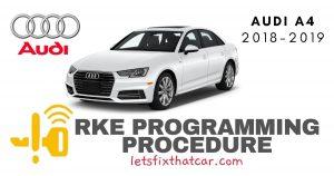 KeyFob RKE Programming Procedure-Audi A4 2018-2019
