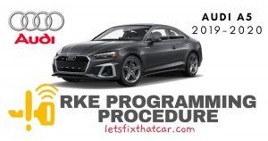 KeyFob RKE Programming Procedure-Audi A5 2019-2020
