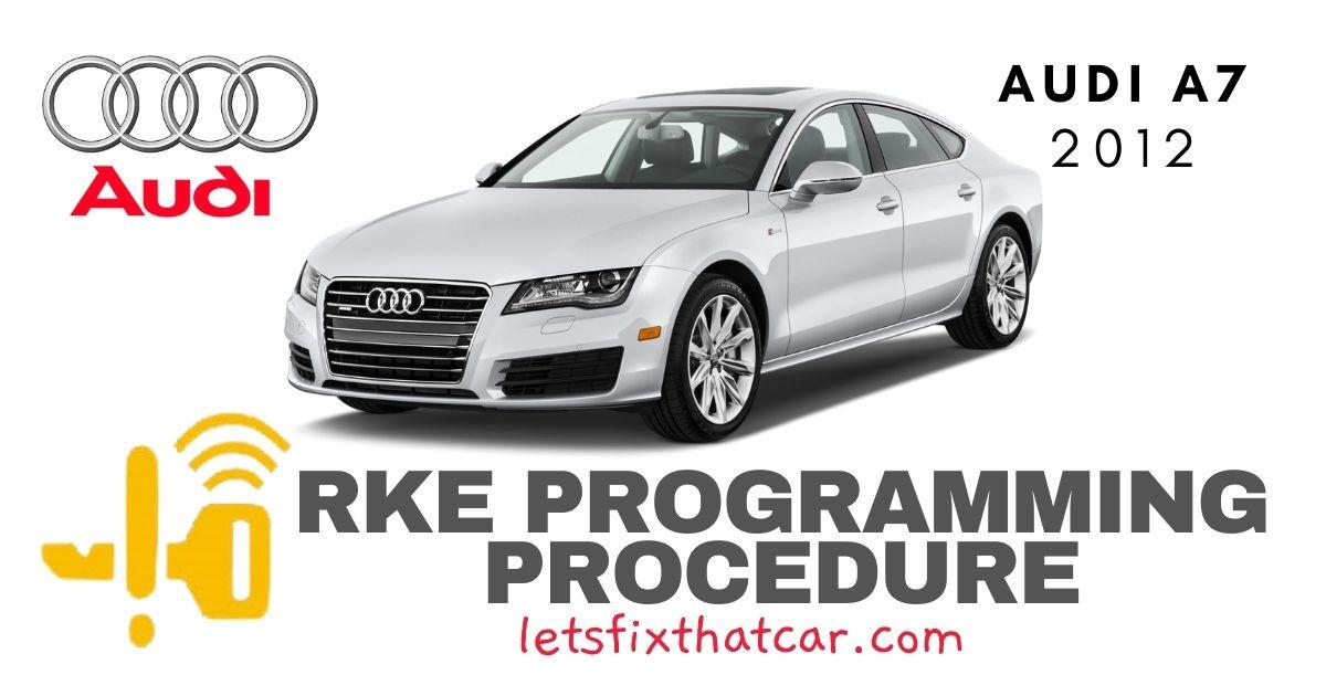 KeyFob RKE Programming Procedure-Audi A7 2012