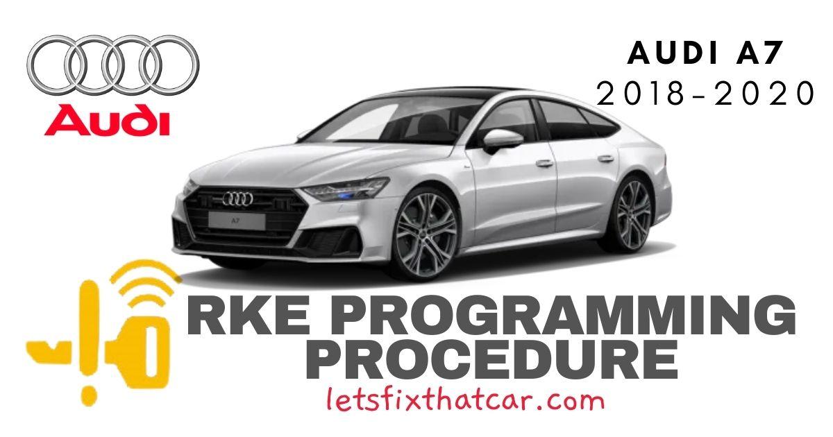 KeyFob RKE Programming Procedure-Audi A7 2018-2020