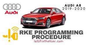 KeyFob RKE Programming Procedure-Audi A8 2019-2020