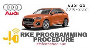KeyFob RKE Programming Procedure-Audi Q3 2018-2021
