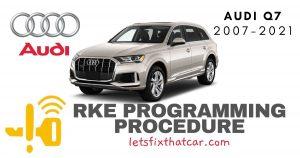 KeyFob RKE Programming Procedure-Audi Q7 2007-2021