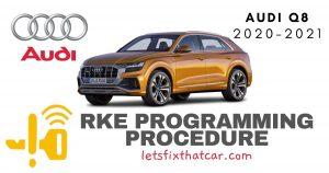 KeyFob RKE Programming Procedure-Audi Q8 2020-2021