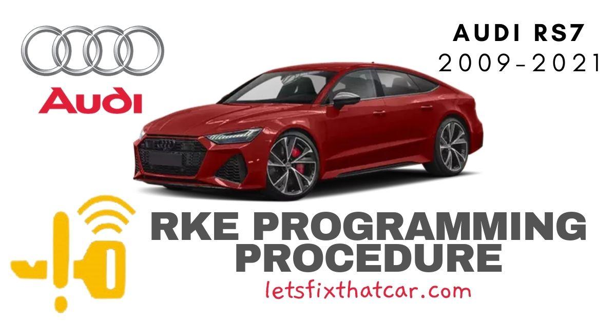 KeyFob RKE Programming Procedure-Audi RS 7 2009-2021