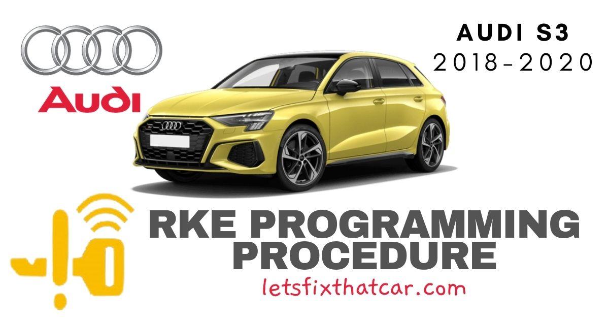 KeyFob RKE Programming Procedure-Audi S3 2018-2020