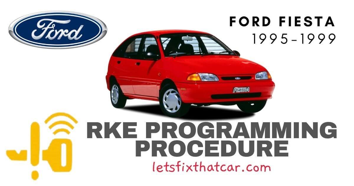 KeyFob RKE Programming Procedure-Ford Fiesta 1995-1999