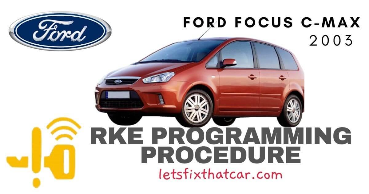 KeyFob RKE Programming Procedure-Ford Focus C Max 2003