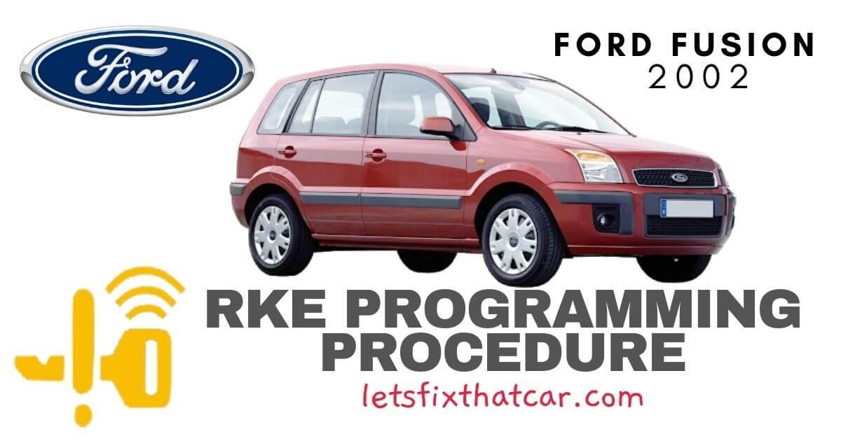 KeyFob RKE Programming Procedure-Ford Fusion 2002