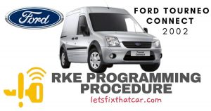 KeyFob RKE Programming Procedure-Ford Tourneo Connect 2002