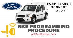 KeyFob RKE Programming Procedure: Ford Transit Connect 2002