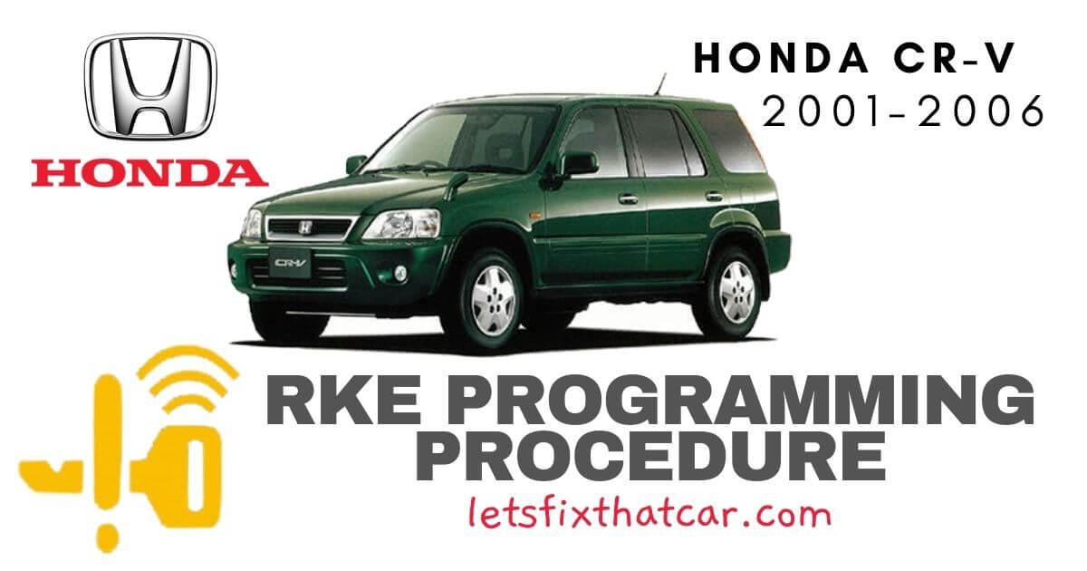 KeyFob RKE Programming Procedure-Honda CR-V 2001-2006