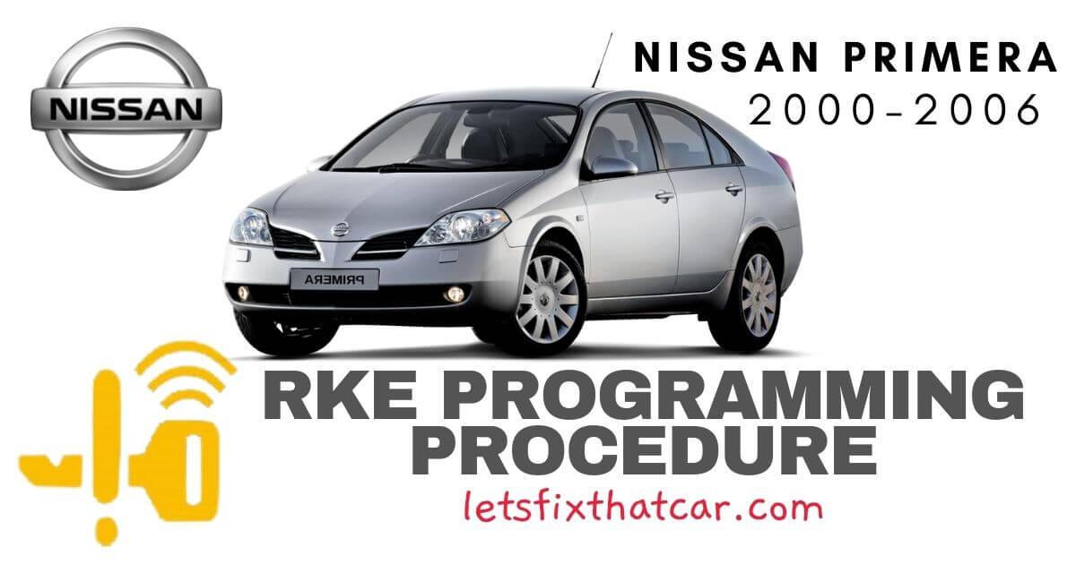 KeyFob RKE Programming Procedure-Nissan Primera 2000-2006