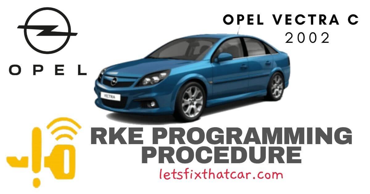 KeyFob RKE Programming Procedure-Opel Vectra C 2002