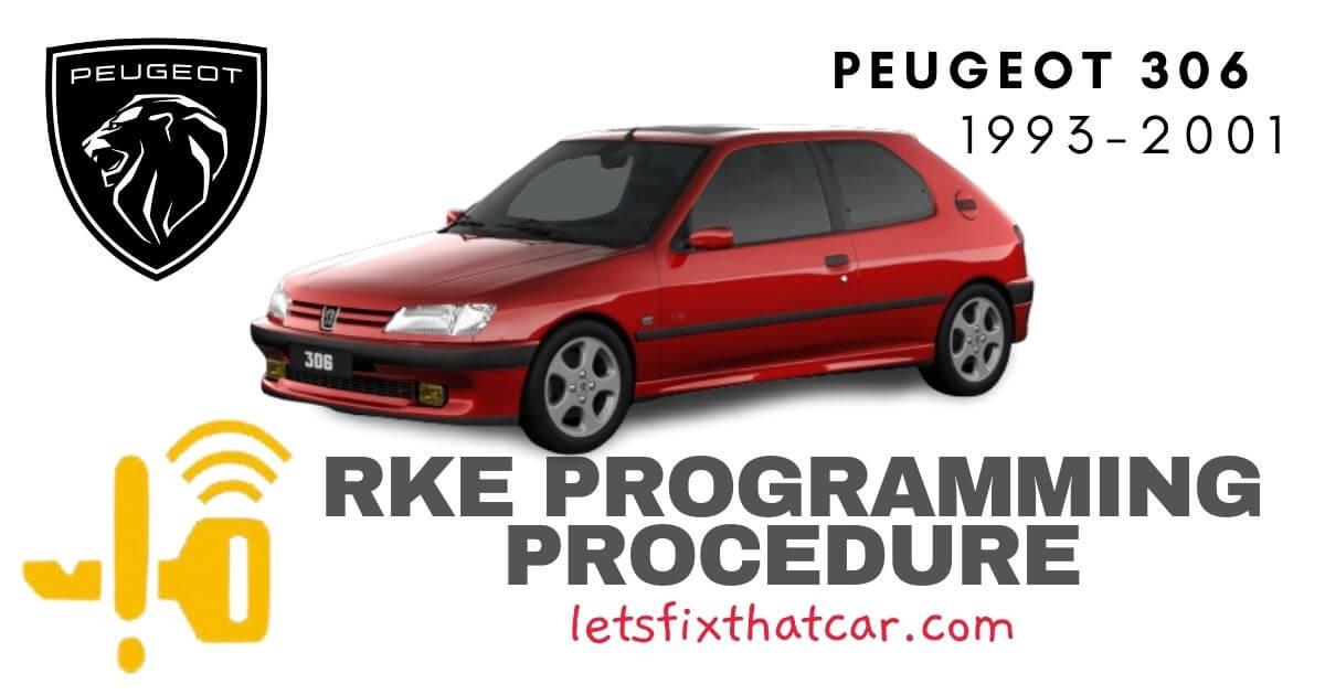 KeyFob RKE Programming Procedure-Peugeot 306 1993-2001