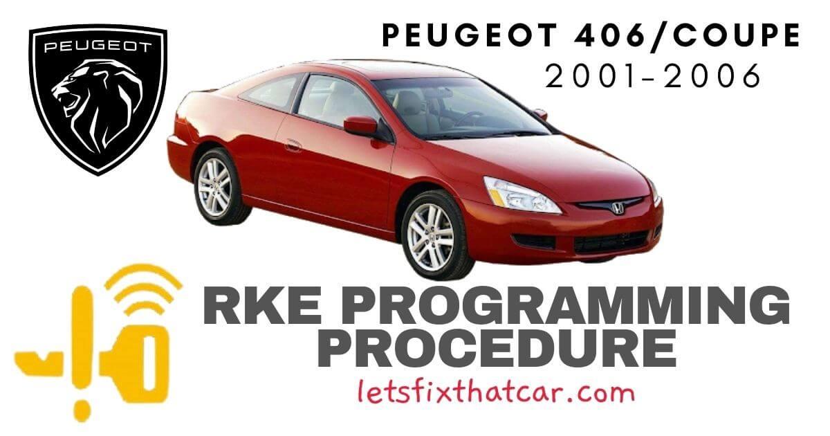 KeyFob RKE Programming Procedure-Peugeot 406-Coupe 2001-2006