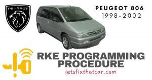 KeyFob RKE Programming Procedure-Peugeot 806 1998-2002