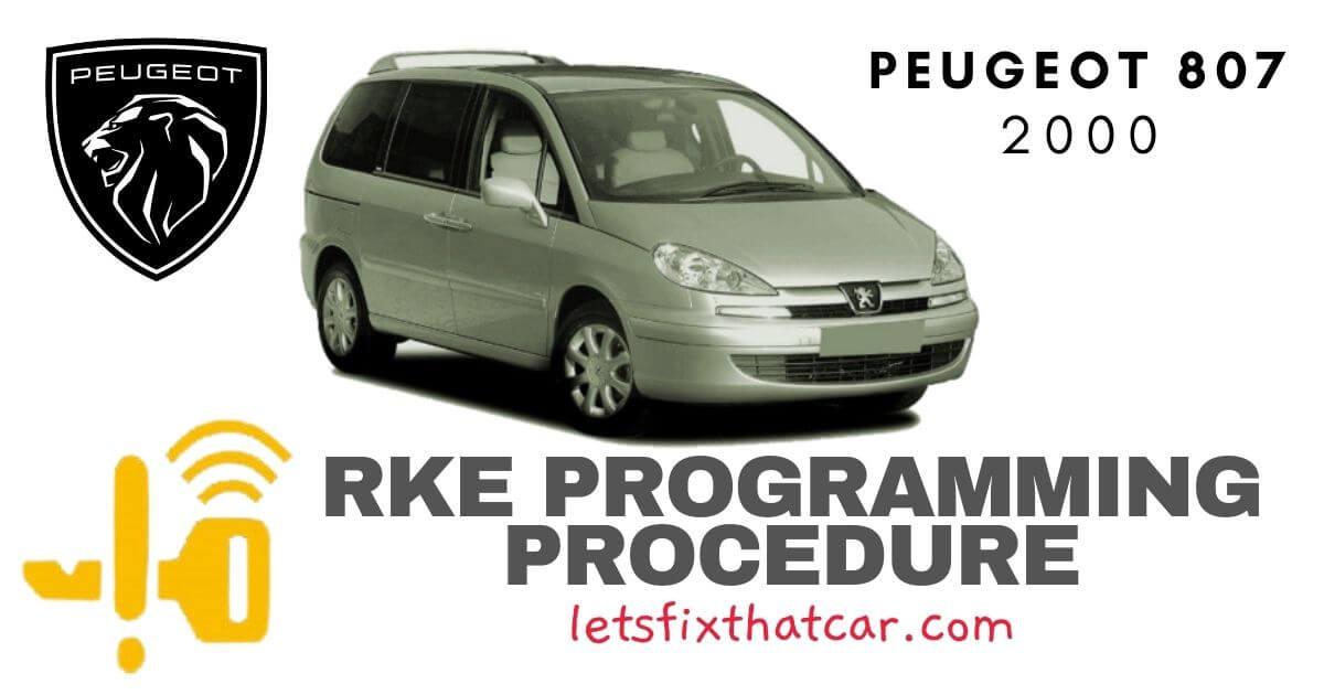 KeyFob RKE Programming Procedure-Peugeot 807 2000