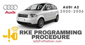 RKE Programming Procedure-Audi A2 2000-2006